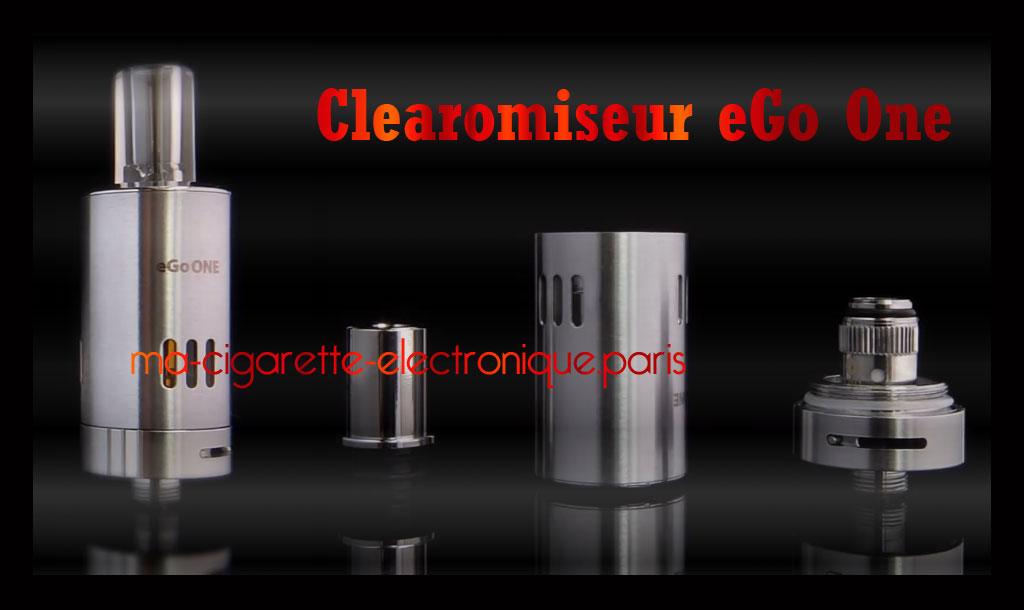 Clearomiseur eGo One